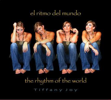 El Ritmo del Mundo, by Tiffany Joy on OurStage
