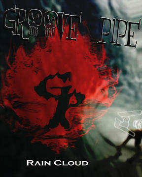 Rain Cloud, by Groove Pipe on OurStage