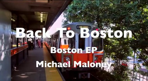 Back To Boston, by Michael Maloney on OurStage