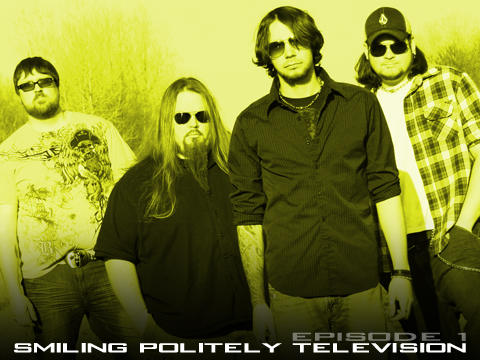 SP TV epsd: 1, by Smiling Politely on OurStage