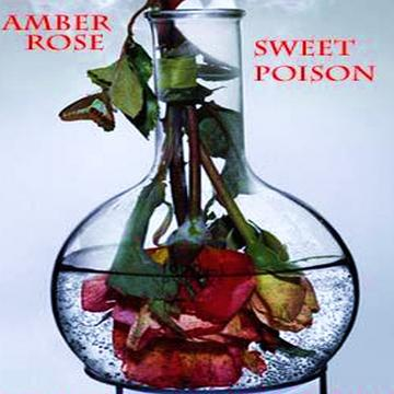 Sweet  Poison Video SlideShow, by Amber Rose Kelly on OurStage