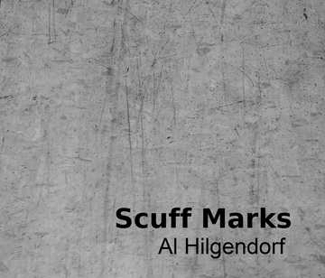 Scuff Marks, by Al Hilgendorf on OurStage