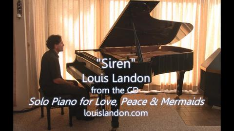 Siren - solo piano , by Louis Landon on OurStage