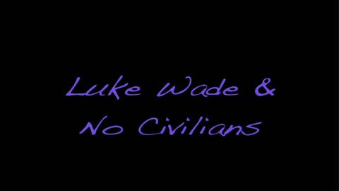 As Long As She Knows, by Luke Wade and No Civilians on OurStage