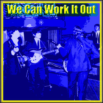 We Can Work It Out, by Bob Macy & Tumbleweed on OurStage
