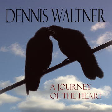 Devoted to You, by Dennis Waltner on OurStage