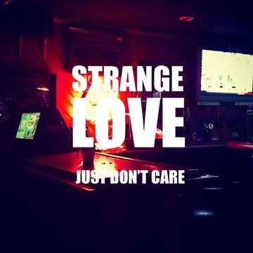 Just Don't Care [feat. Chris Razo], by strangelove on OurStage