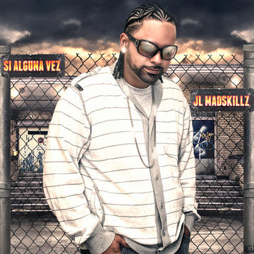 Si Alguna Vez, by jl madskillz on OurStage