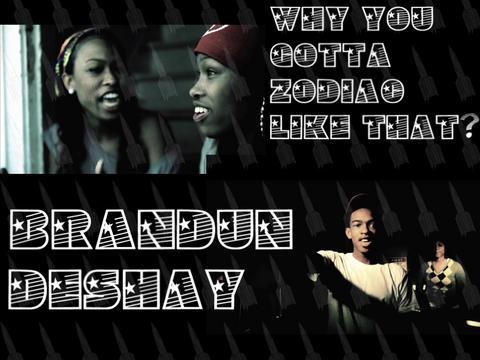 Why You Gotta Zodiac Like That - brandUn DeShay, by brandUn DeShay on OurStage