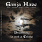 Dreaming is Not a Crime, by GANJA HAZE on OurStage