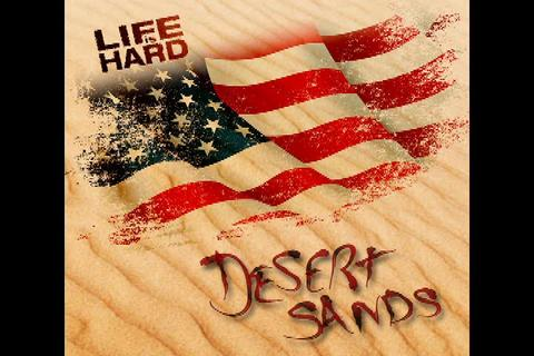 Desert Sands, by Life is Hard on OurStage
