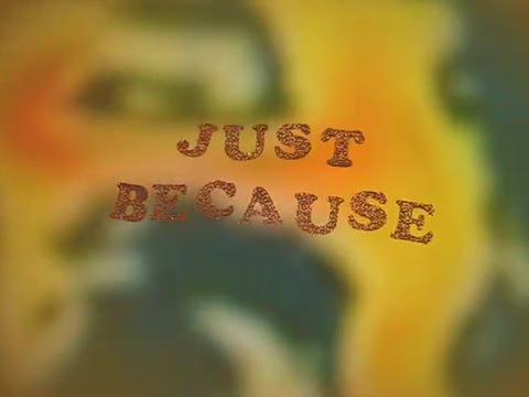 Just Because, by thisfrontierneedsheroes on OurStage