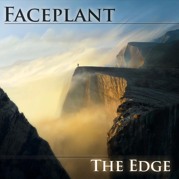 The Edge, by Faceplant on OurStage