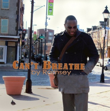 Can't Breathe, by Ramsey on OurStage