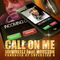 Call On Me, by JayWheelz on OurStage
