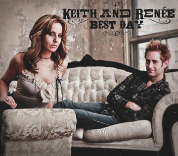 Best Day, by Keith and Renee on OurStage