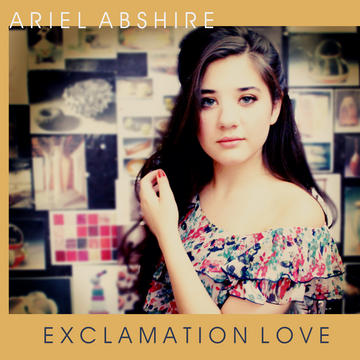 Exclamation Love, by Ariel Abshire on OurStage