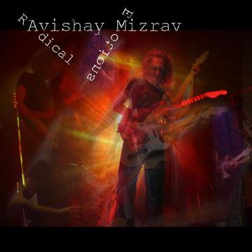 Radical Emotions, by Avishay Mizrav on OurStage
