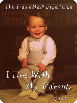 I Live With My Parents, by The TradeMark Experience on OurStage
