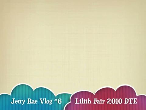 Lilith Fair Vlog #6, by Jetty Rae on OurStage