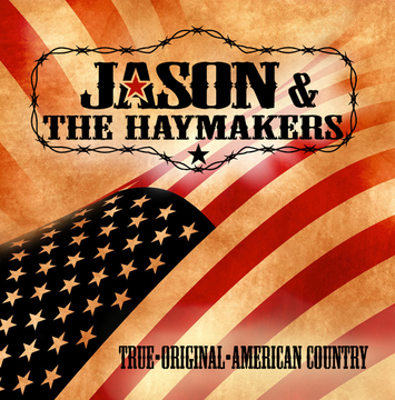 Only In My Dreams, by Jason & The Haymakers on OurStage