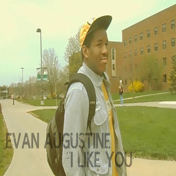 I Like You, by Evan Augustine on OurStage