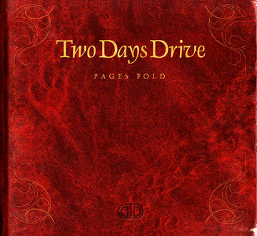 Pages Fold, by Two Days Drive on OurStage
