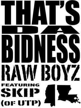THAT'S DA BIDNESS, by RAW BOYZ on OurStage