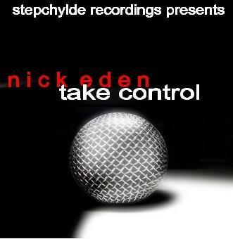 Take Control, by Nick Eden on OurStage