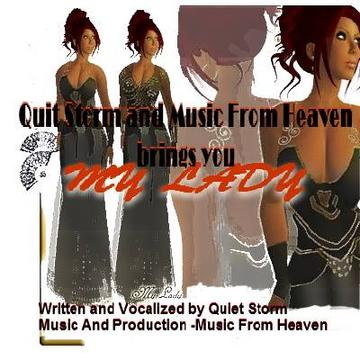 MY LADY II, by Quiet Storm of Spoken Word/Music From Heaven on OurStage