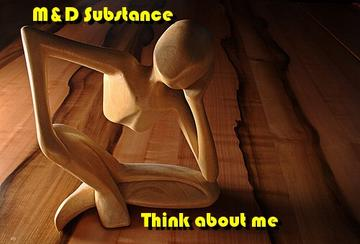 Think about me, by M&D Substance on OurStage
