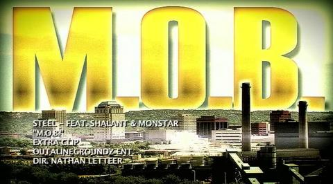 M.O.B. Steel feat. Shalant and Monstar, by Steel on OurStage