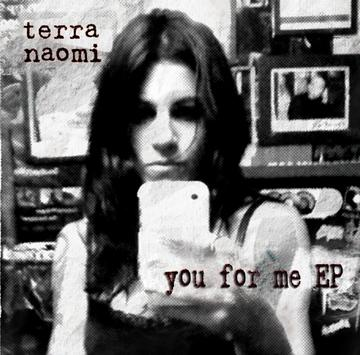 You For Me, by Terra Naomi on OurStage