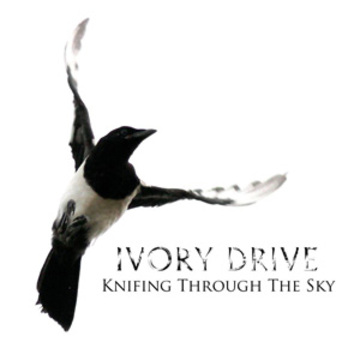 Knifing Through The Sky, by Ivory Drive on OurStage