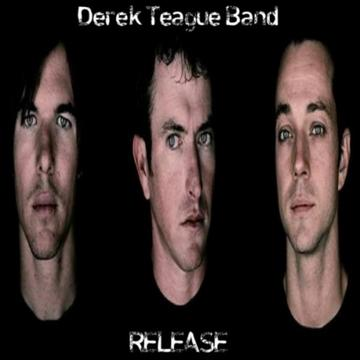Release, by Derek Teague Band on OurStage