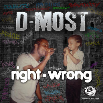 RIGHT-WRONG feat. Dae Writer, by D-MOST on OurStage